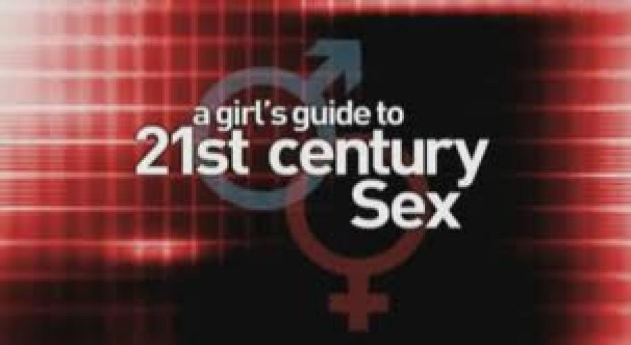 A Girl's Guide to 21st Century Sex next episode air date poster