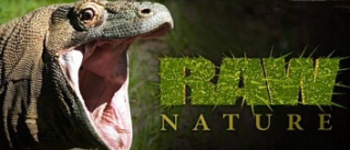 Raw Nature next episode air date poster