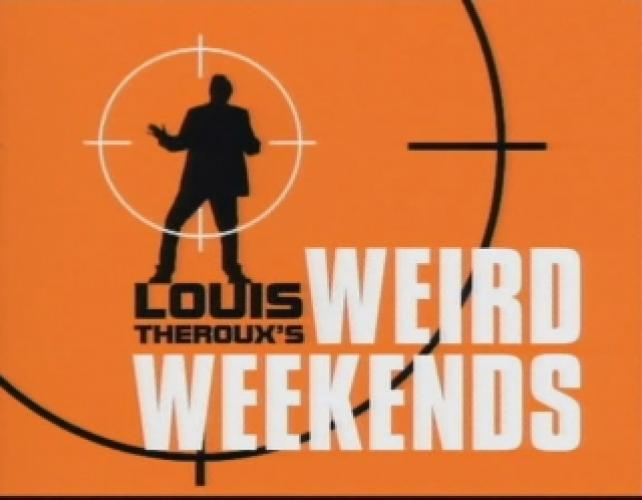 Louis Theroux's Weird Weekends next episode air date poster
