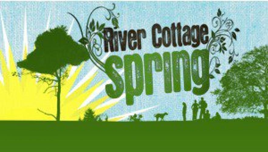 River Cottage Spring next episode air date poster