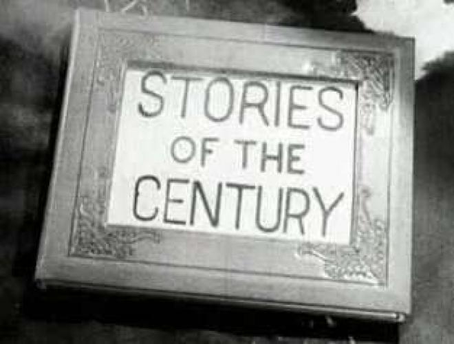 Stories of the Century next episode air date poster