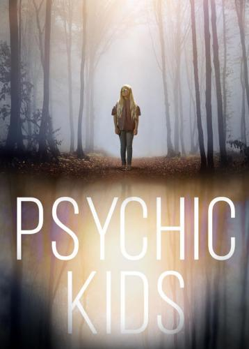 Psychic Kids: Children of the Paranormal next episode air date poster