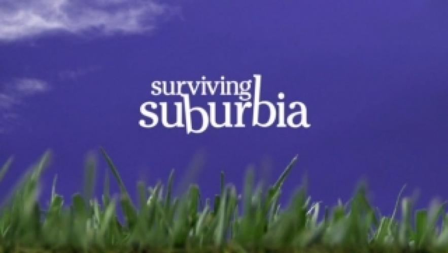 Surviving Suburbia next episode air date poster