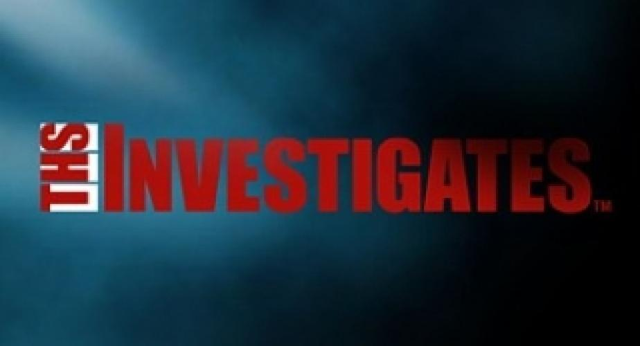 THS Investigates next episode air date poster