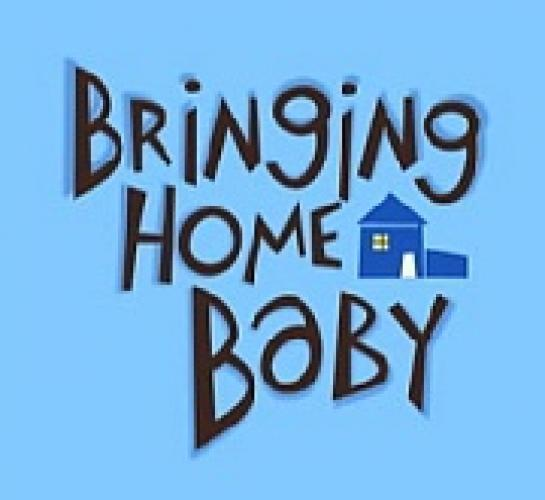 Bringing Home Baby next episode air date poster