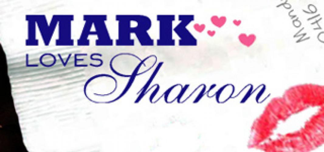 Mark Loves Sharon next episode air date poster