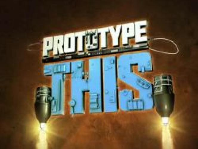 Prototype This! next episode air date poster