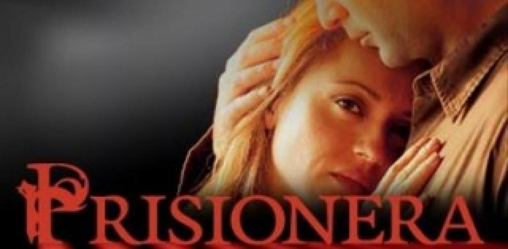 Prisionera next episode air date poster