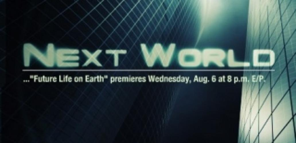 Next World next episode air date poster