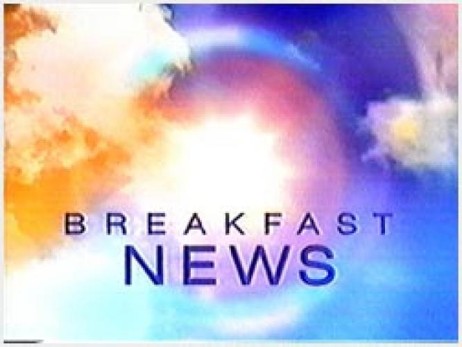 Breakfast News next episode air date poster