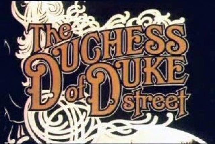 The Duchess of Duke Street next episode air date poster