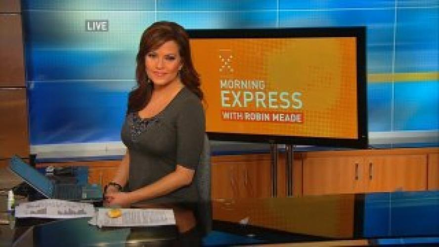 Morning Express with Robin Meade next episode air date poster