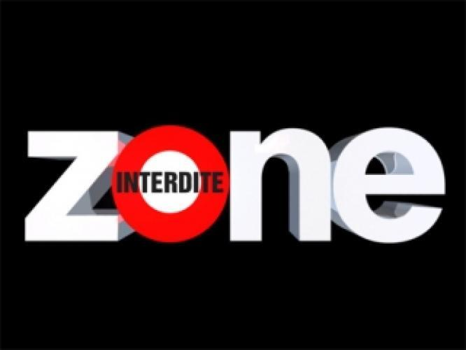 Zone interdite next episode air date poster