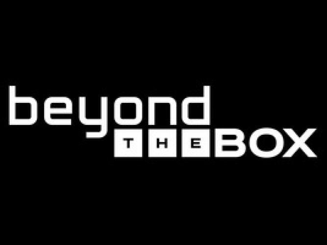 Beyond the Box next episode air date poster