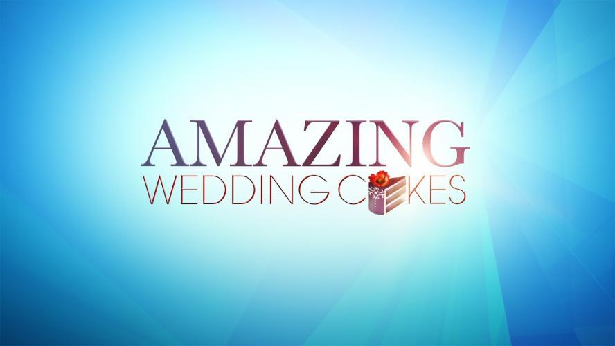 Amazing Wedding Cakes next episode air date poster