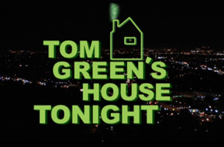 Tom Green's House Tonight next episode air date poster