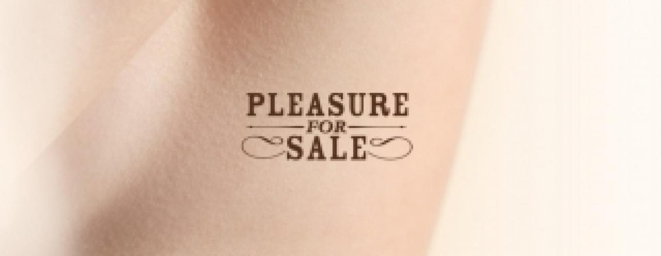Pleasure for Sale next episode air date poster