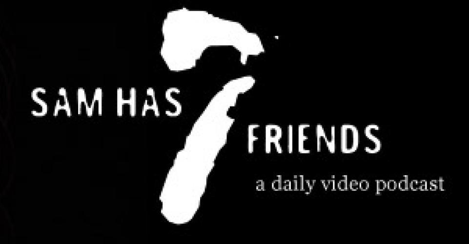 Sam Has 7 Friends next episode air date poster