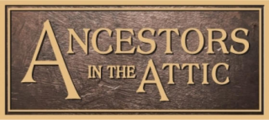 Ancestors In The Attic next episode air date poster