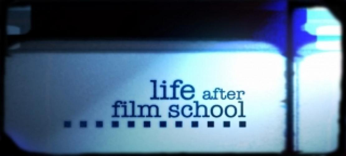 Life After Film School next episode air date poster