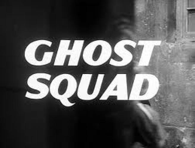 Ghost Squad next episode air date poster