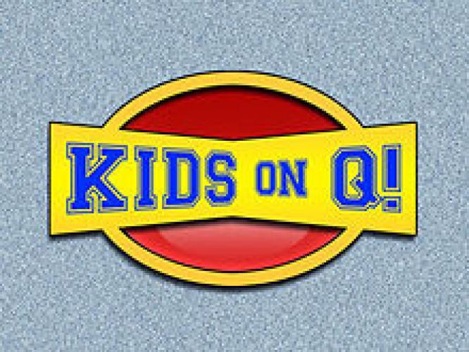 Kids On Q! next episode air date poster