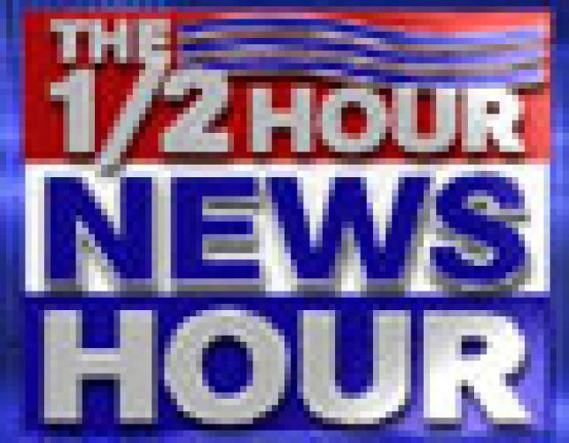 The ½ Hour News Hour next episode air date poster