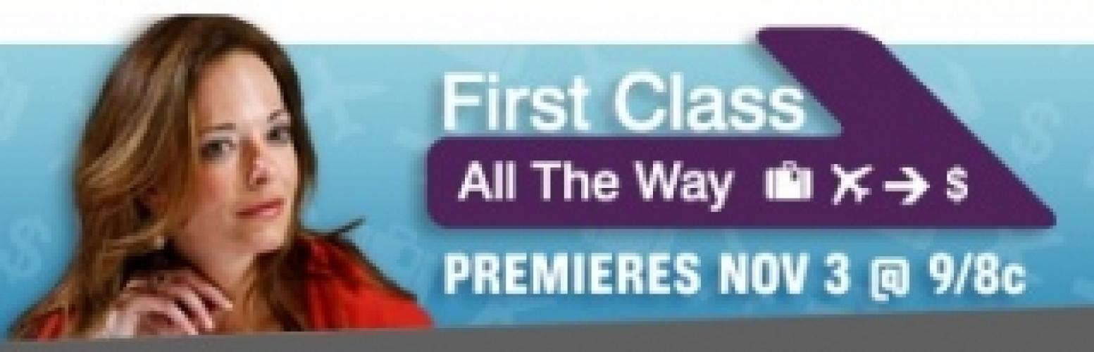 First Class All The Way next episode air date poster