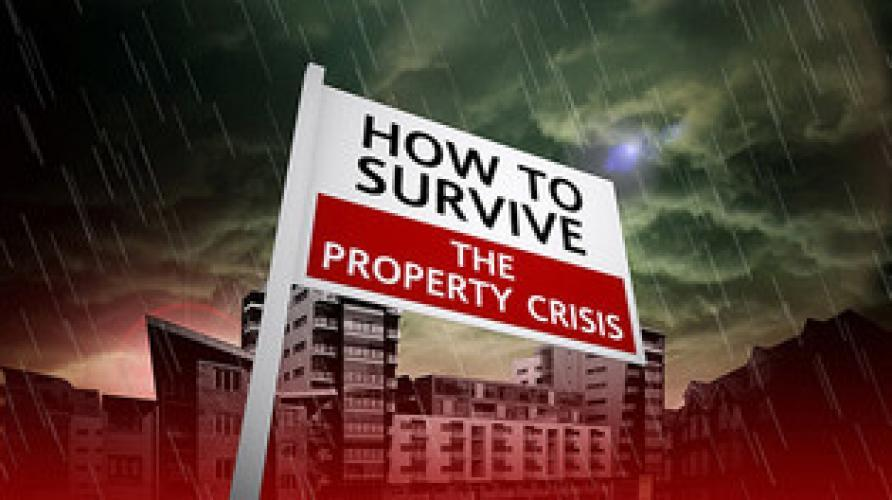 How to Survive the Property Crisis next episode air date poster