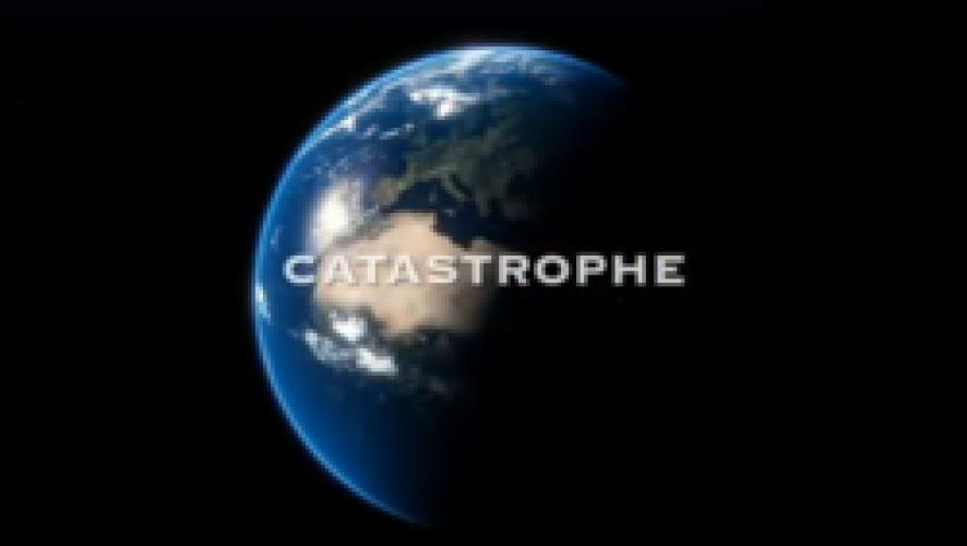 Catastrophe (2008) next episode air date poster