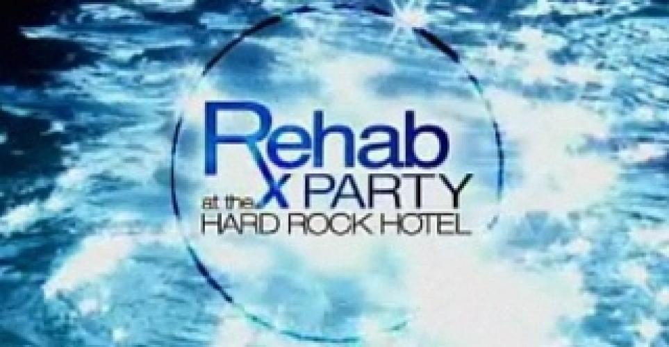 Rehab: Party at the Hard Rock Hotel next episode air date poster