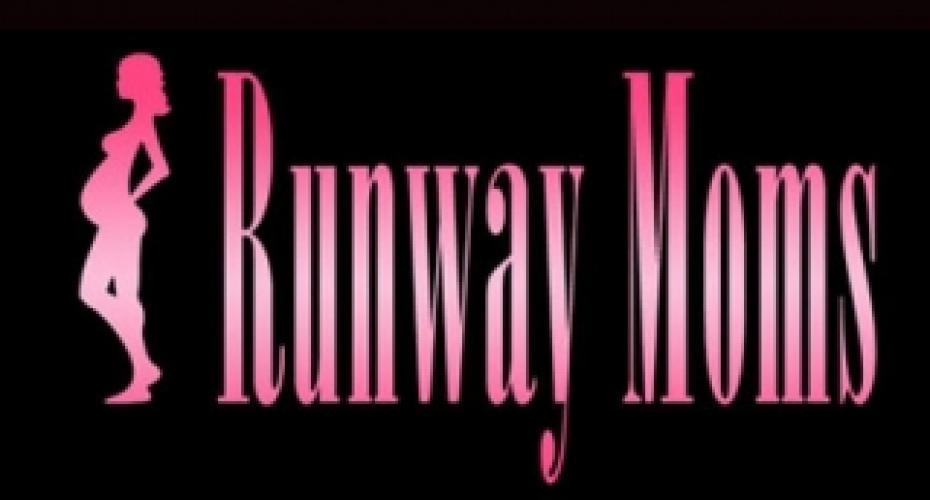 Runway Moms next episode air date poster