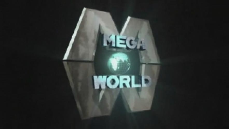 MegaWorld next episode air date poster