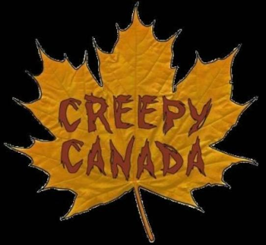 Creepy Canada next episode air date poster