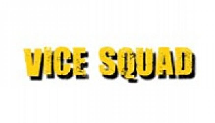 Vice Squad next episode air date poster