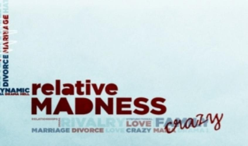 Relative Madness next episode air date poster
