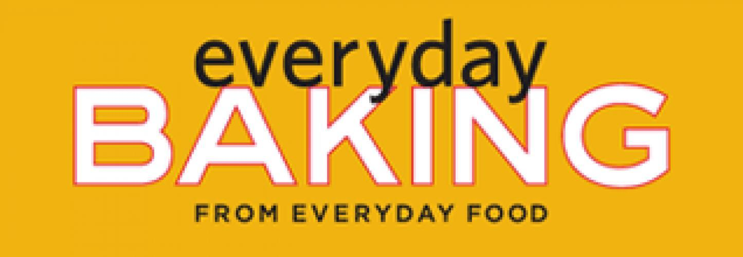 Everyday Baking from Everyday Food next episode air date poster