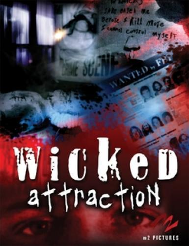 Wicked Attraction next episode air date poster