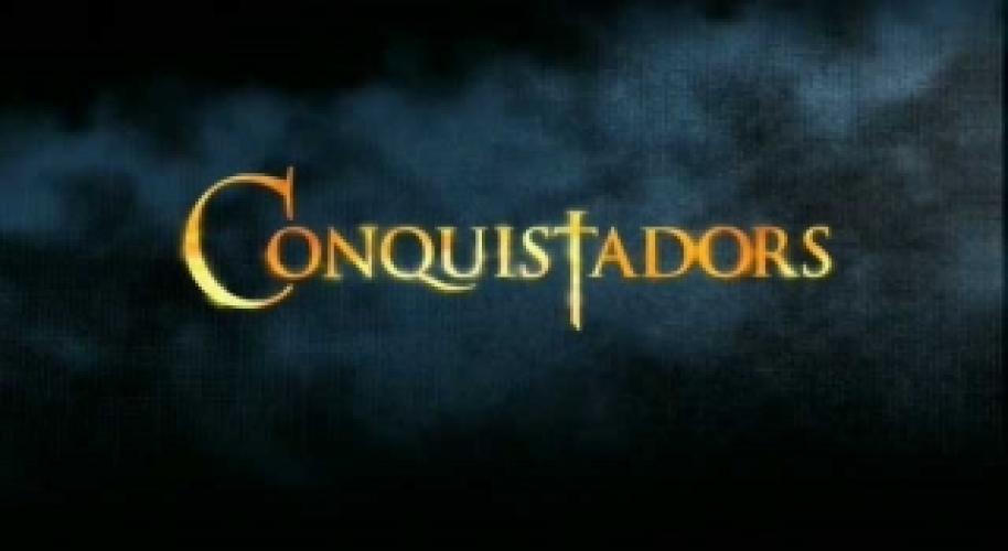 Conquistadors next episode air date poster