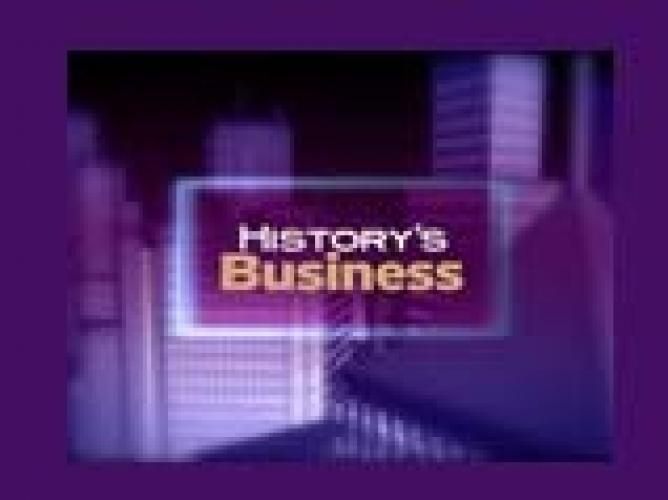 History's Business next episode air date poster