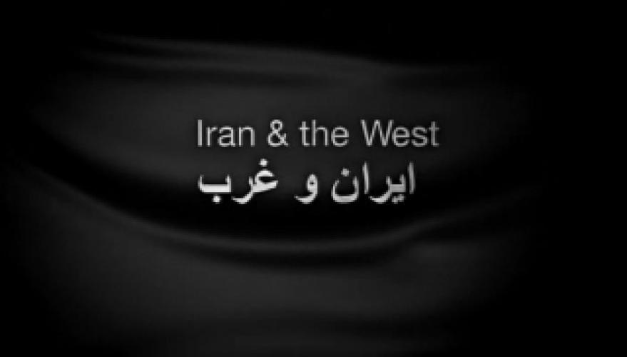 Iran and The West next episode air date poster