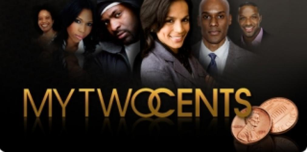 My Two Cents next episode air date poster