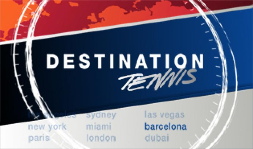 Destination Tennis next episode air date poster