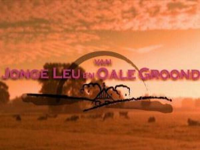 Van jonge leu en oale groond next episode air date poster