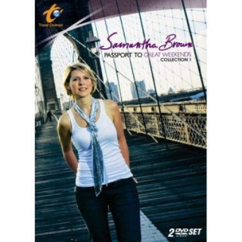 Samantha Brown: Passport to Great Weekends next episode air date poster