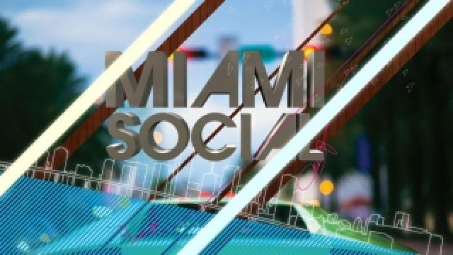Miami Social next episode air date poster