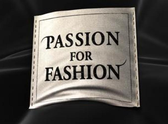 Passion for Fashion (2002) next episode air date poster