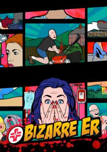 Bizarre ER next episode air date poster