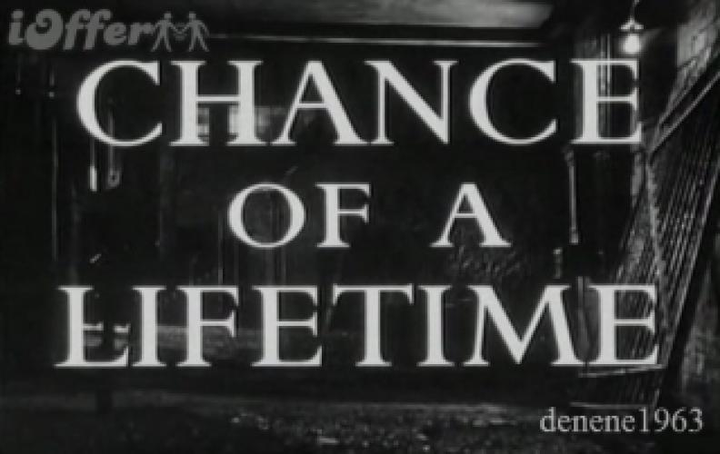 Chance Of A Lifetime (1952) next episode air date poster