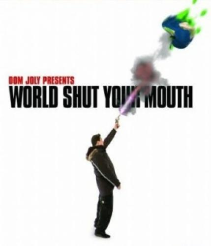 World Shut Your Mouth next episode air date poster